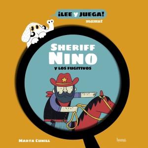 Xèrif Nino y els fugitius / Sheriff Nino y los fugitivos / Shérif Nino et les fugitifs